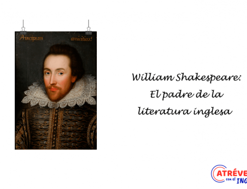William Shakespeare: El padre de la literatura inglesa