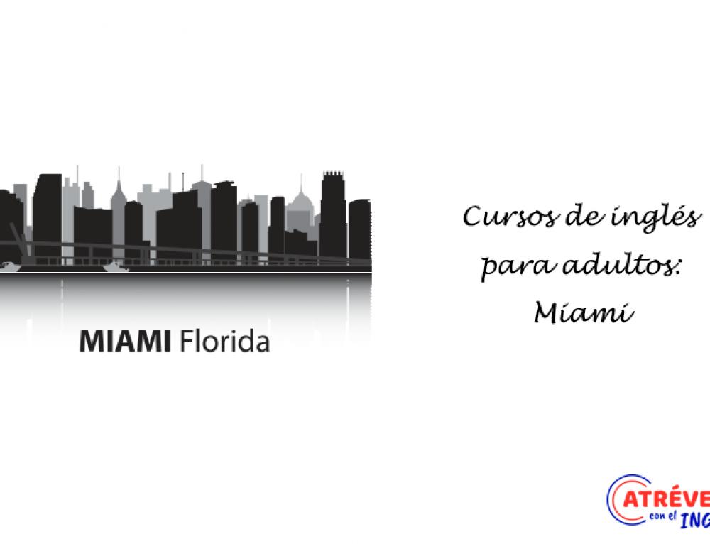 Cursos de inglés para adultos: Miami